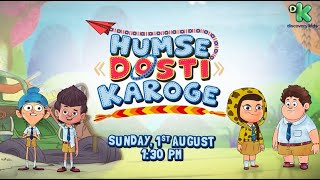 Hum se Dosti Karoge #1 | Fukrey Boyzzz | Sunday, 1st August, 1.30 PM | Discovery Kids
