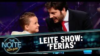 The Noite 24/07/14 - Leite Show: ´Férias´