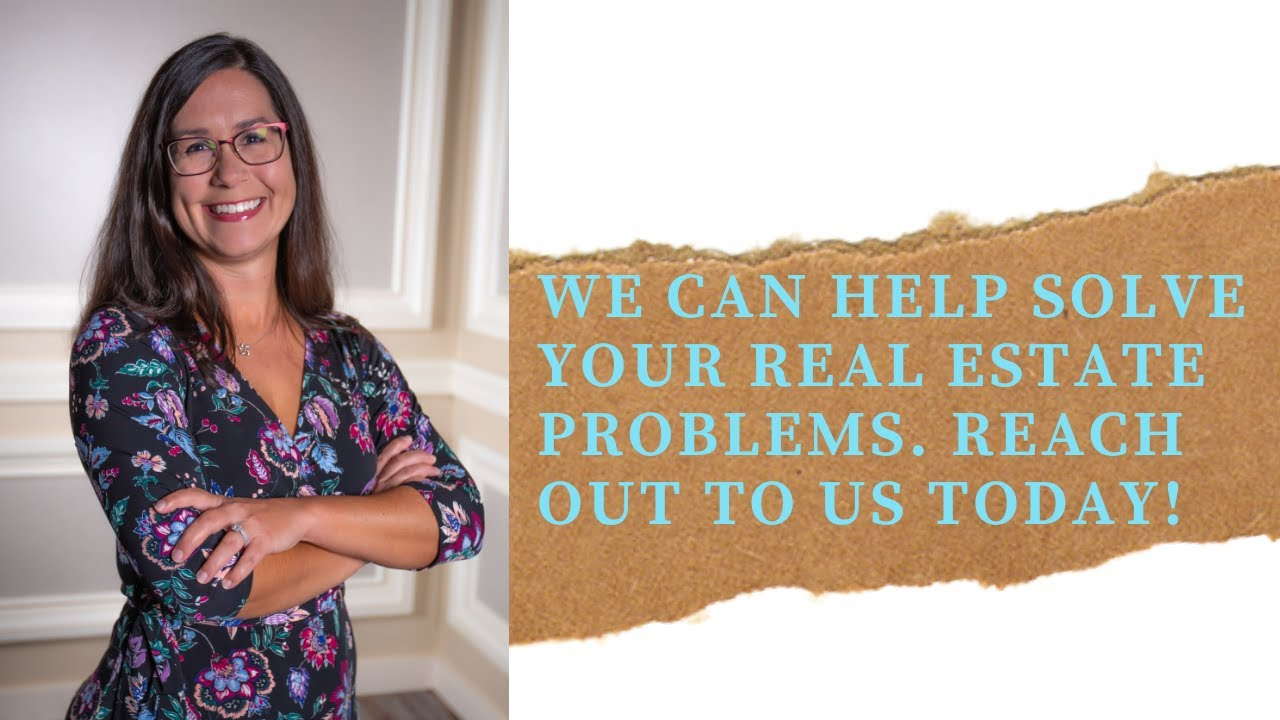 There are so many ways we can work together to solve your real estate problems!
