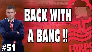 FIFA 15 CAREER MODE - BACK WITH A BANG!! #51 Nottingham Forest