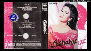 Aishah_Kasih Kita (1991) Full Album