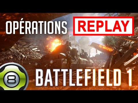 Éclaireur & Soutien en Opérations - Battlefield 1 (BF1) - Replay du 11.01.17