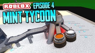 SILVER COINS - ROBLOX MINT TYCOON ADVANCE MODE #4