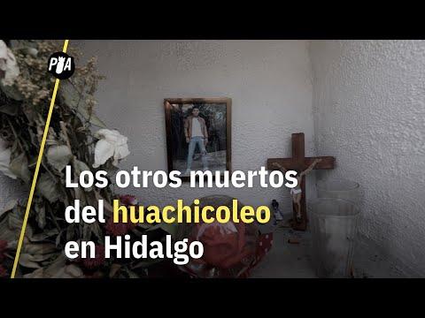 Los otros muertos del huachicoleo en Hidalgo