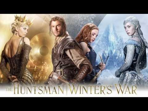 Soundtrack The Huntsman: Winter's War (Theme Song) - Musique film Le Chasseur et la Reine des glaces streaming vf