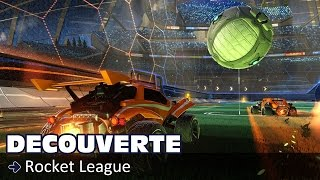 Découverte - Rocket League