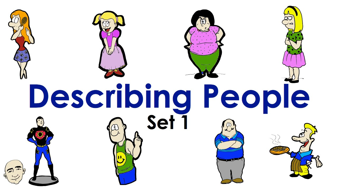 describing people Here you can find english exercises to learn or practice describing people.