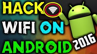 How to Hack Wifi Password On Android Phone 2017 Easily Ethnically