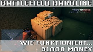 BF Hardline - Wie funktioniert eigentlich ... Blood Money [HD] [german]