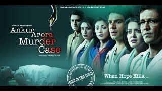 Ankur Arora Murder Case Official Trailer | Hindi Movies | Hindi Trailer 2017 | Bollywood Movies 2017