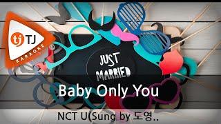 [TJ노래방] Baby Only You - NCT U / TJ Karaoke