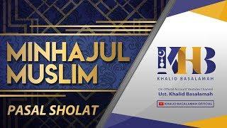 Download Video Minhajul Muslim - Bab Ibadah, Pasal Ke-8, Hal Yang Diwajibkan dalam Sholat MP3 3GP MP4