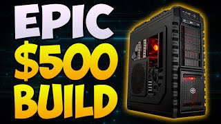 BEST $500 Gaming PC Build 2016! Build the Perfect Gaming PC (Plays Every Game 1080P 60 FPS)