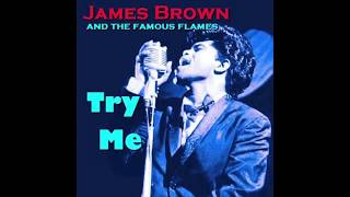 """""""try me (i need you)"""" - james brown and the famous flames (1958) early 'vocal' brown.no copyright infringement intended. only for amusement purposes."""