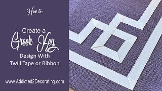 How to create a Greek Key design with twill tape or ribbon