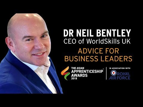 Dr Neil Bentley, CEO of WorldSkills UK - Advice for business leaders on improving diversity