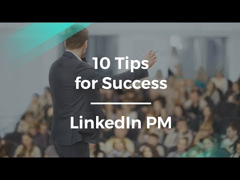 10 Things You Need to Do to Succeed by LinkedIn Sr. Product Manager