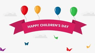 Universal Children's Day 2018 | Themes of Universal Children's Day 2016-2018|Quotes of Universal Day