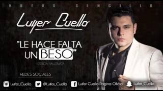 Le Hace Falta Un Beso Luifer Cuello & Daniel Maestre via @Vallenatoalcien