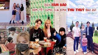 Dịch TÂM BÃO Đón Tết Cùng Gia Đình THU THỦY Bao Zui - Phần 1