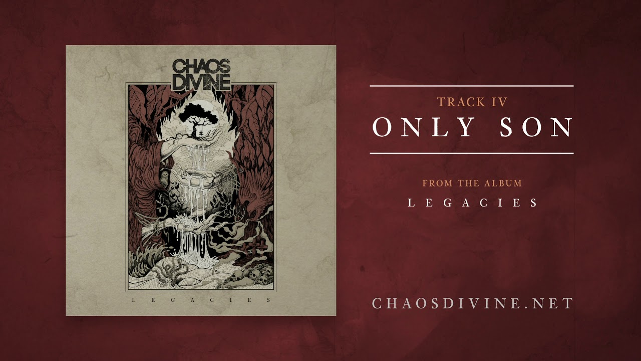 Chaos Divine - Only Son [Official HD Audio]