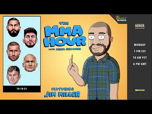 The MMA Hour: Jorge Masvidal, Dillon Danis, Junior Dos Santos, Gokhan Saki, and More   Oct. 18, 2021