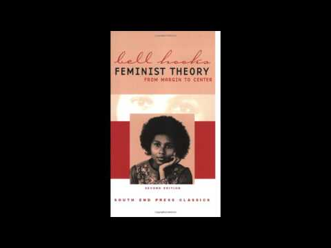 bell hooks - Feminist Theory: From Margin to Center, Chapter