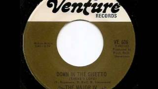 THE MAJOR IV - Down In The Ghetto (There