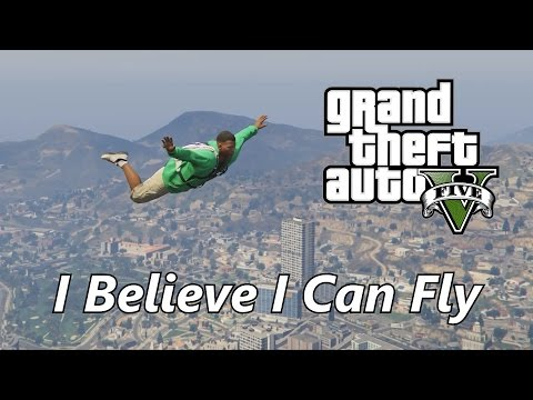 GTA V I Believe I Can Fly Music  PC  Editor