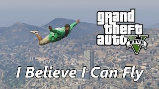 GTA V I Believe I Can Fly Music Video PC Video Editor