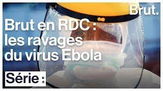 Brut en République démocratique du Congo - Épisode 3 : les survivants d'Ebola, immunisés