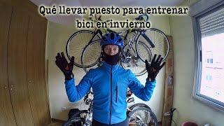 Qué llevar puesto para entrenar bici en invierno