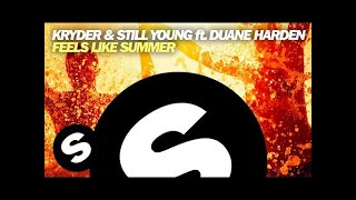 Kryder & Still Young ft. Duane Harden - Feels Like Summer (Original Mix)