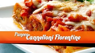Cannelloni Florentine - Master Chef Sanjeev Kapoor