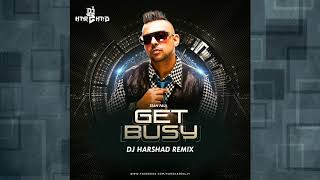 Get Busy (Sean Paul) - DJ Harshad Remix