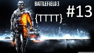 Battlefield 3 - Walkthrough - Mission 13 [HD] (PC/XBOX 360/PS3)