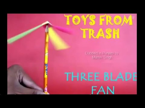 THREE BLADE FAN | PUNJABI | Fun Toy