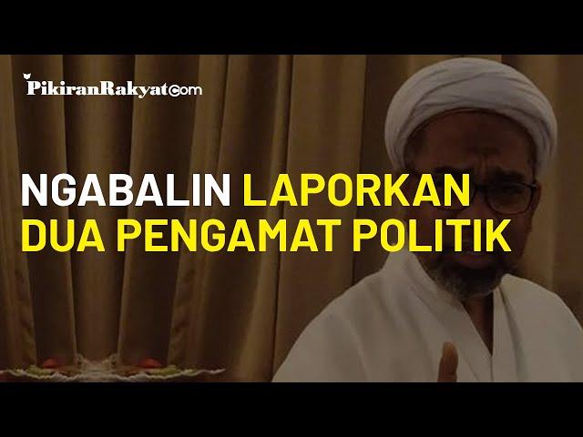 Laporkan Dua Pengamat Politik dengan Pasal Pencemaran Nama Baik, Ngabalin: Saya Difitnah