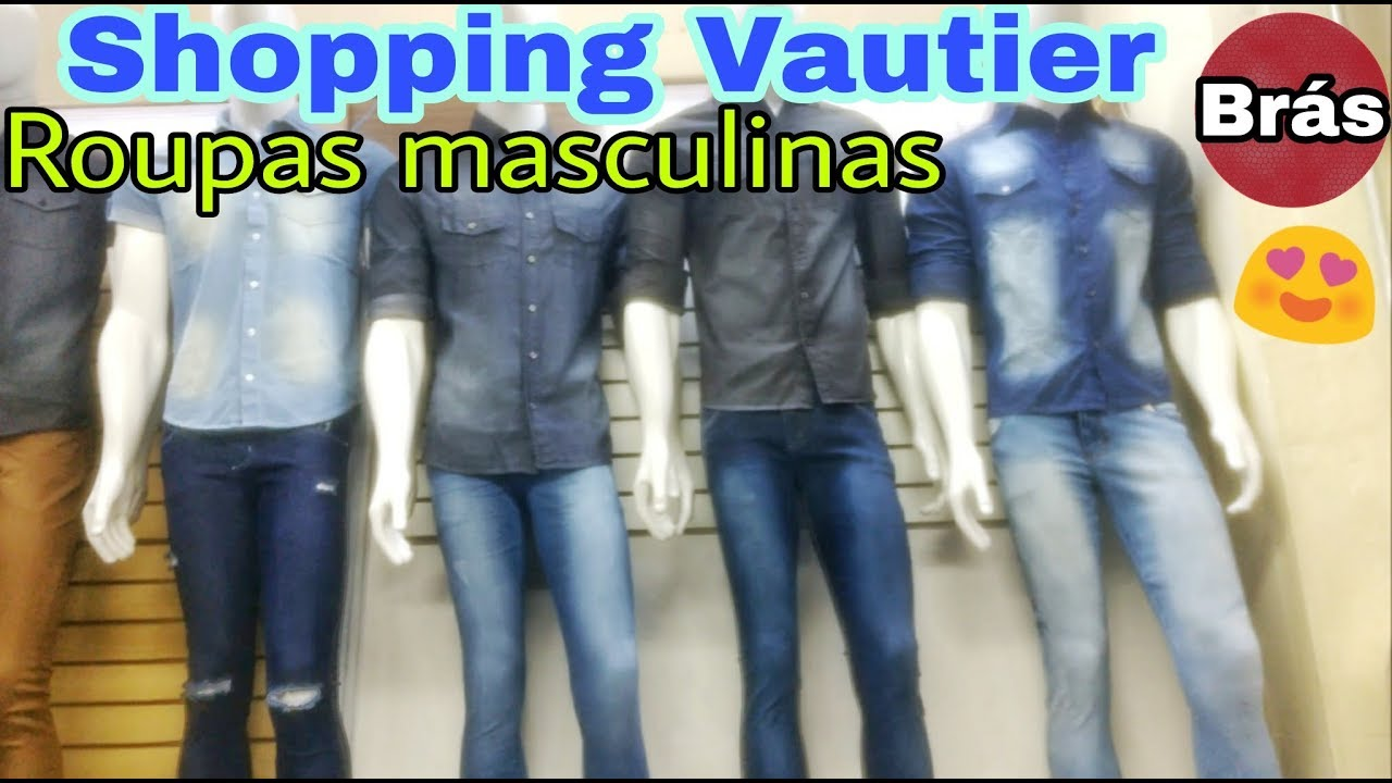 Brás - Shopping Vautier   Roupas Masculinas - YouTube 6209d3099c