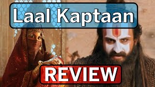 Laal Kaptaan review: Strictly for Saif Ali Khan fans