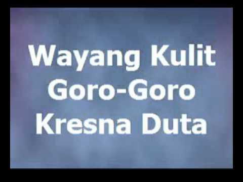 "Wayang Kulit ""Goro Goro""  Lakon Kresna Duto oleh Dalang Ki Hadi Sugito"
