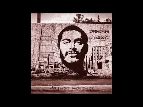 Criolo - Nao Existe Amor em SP (Claudinho Brasil & Dang3r Bootleg)