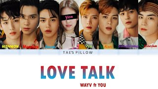 Love Talk English version - WayV ft You