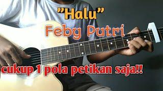 "Tutorial petikan lagu nya Feby Putri yg judul nya ""Halu"". Ini bukan versi asli btw cuma versi aku aja. Jgn lupa subscribe bagi yg belum thx:)))). you guys can ..."