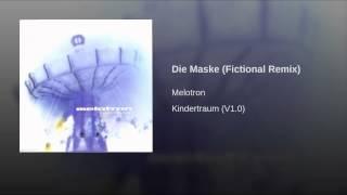 Die Maske (Fictional Remix)