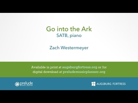 Go into the Ark - Zach Westermeyer