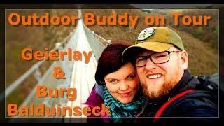 Outdoorbuddy on Tour - Hängeseilbrücke Geierlay & Burg Balduinseck