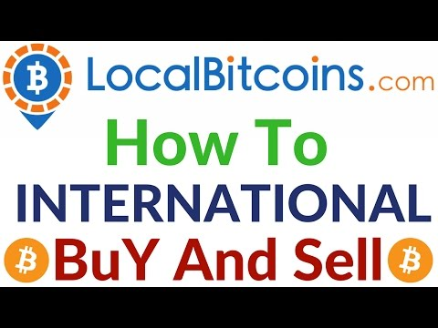 LocalBitcoins How To Buy And Sell Bitcoins International Local Platform LocalBitcoins.com Hindi/Urdu