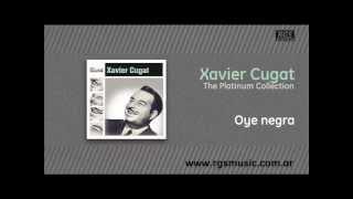 Xavier Cugat - Oye negra
