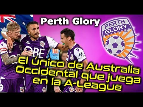 PERTH GLORY - El único club de Australia Occidental que juega en la A League - Clubes del Mundo